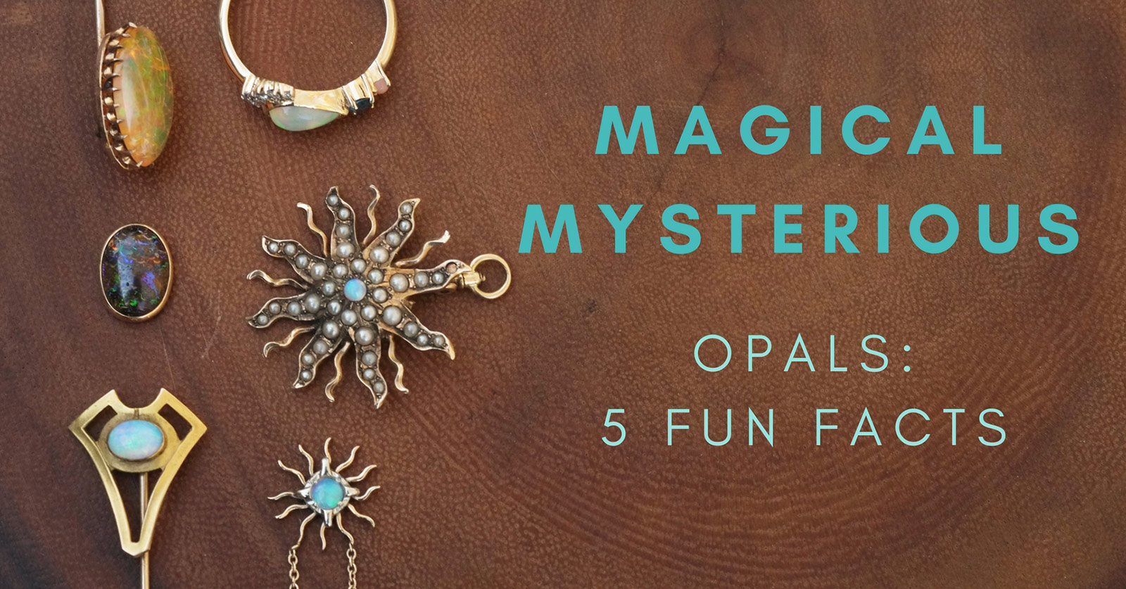 Opals: Fun facts About a Super-Popular Gemstone